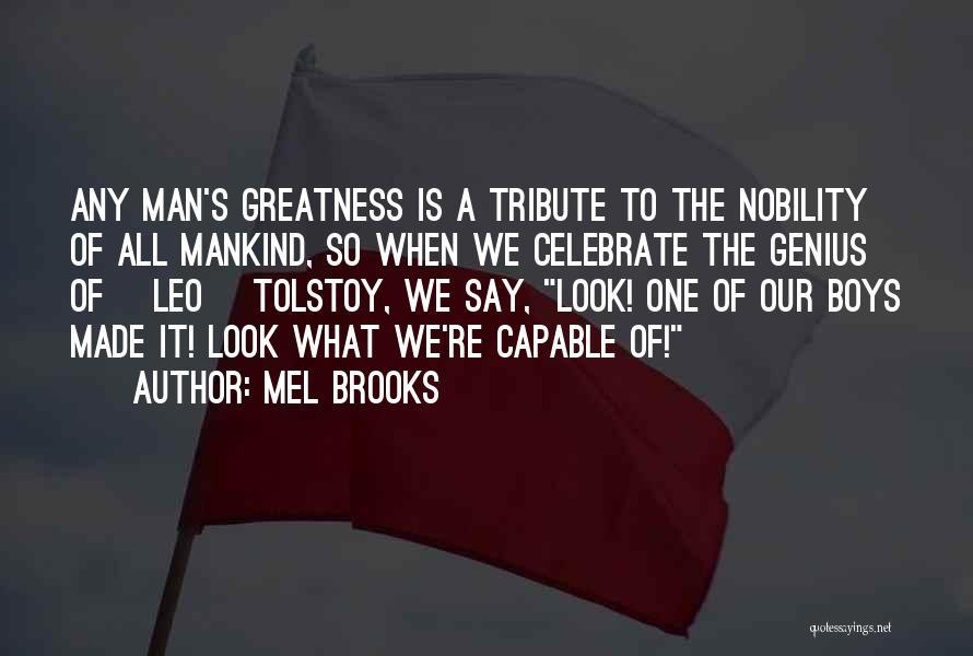 Mel Brooks Quotes 428481