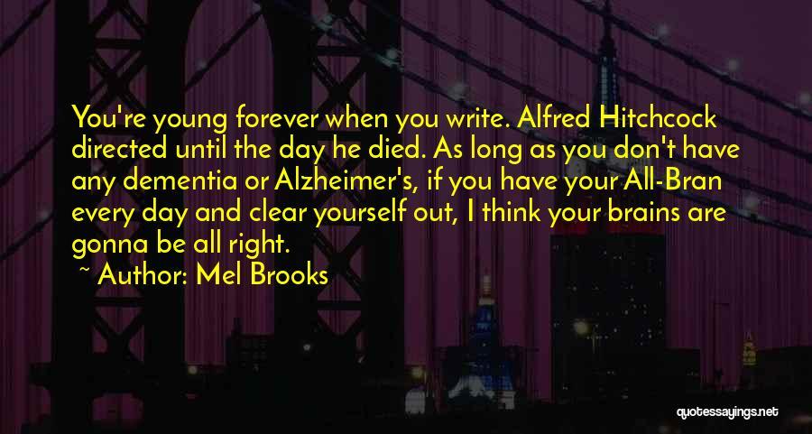 Mel Brooks Quotes 447558