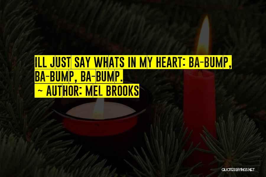 Mel Brooks Quotes 628188