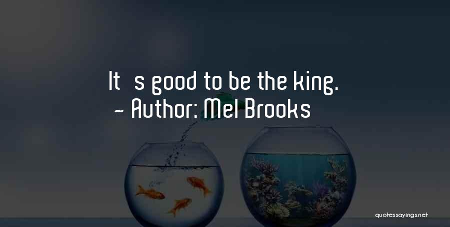Mel Brooks Quotes 726323