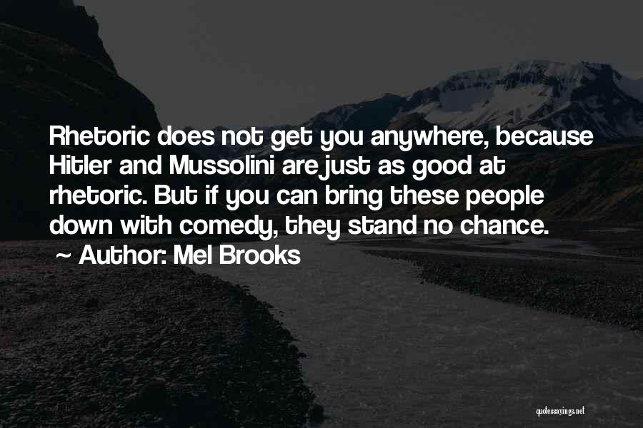 Mel Brooks Quotes 894701