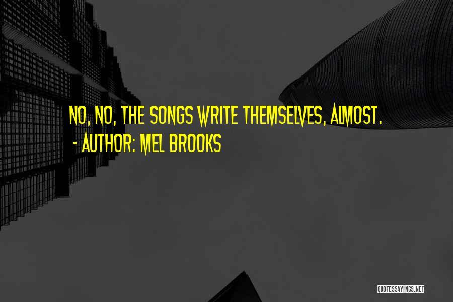 Mel Brooks Quotes 932702