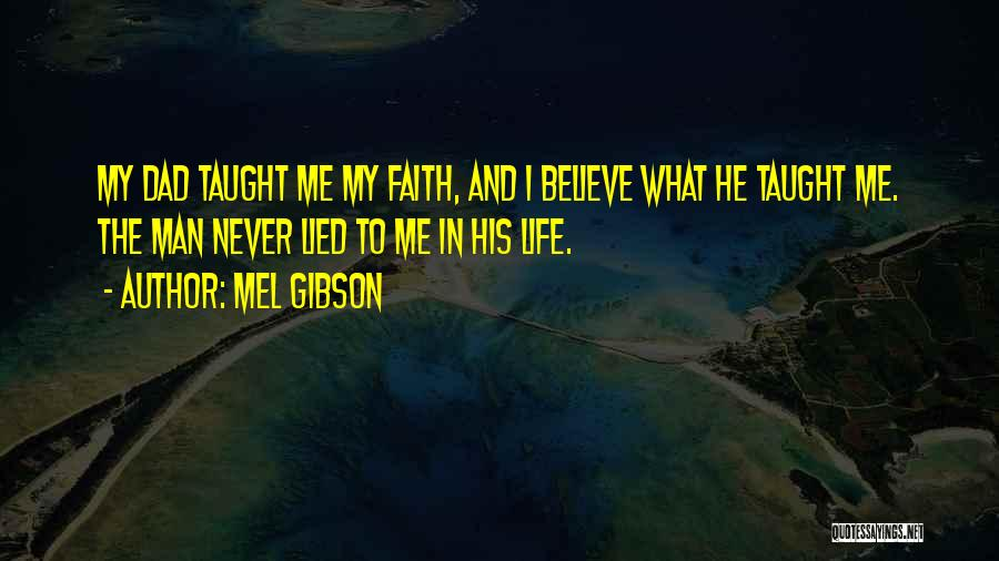 Mel Gibson Quotes 1151470