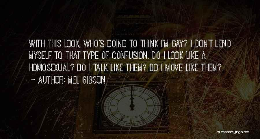 Mel Gibson Quotes 1265157