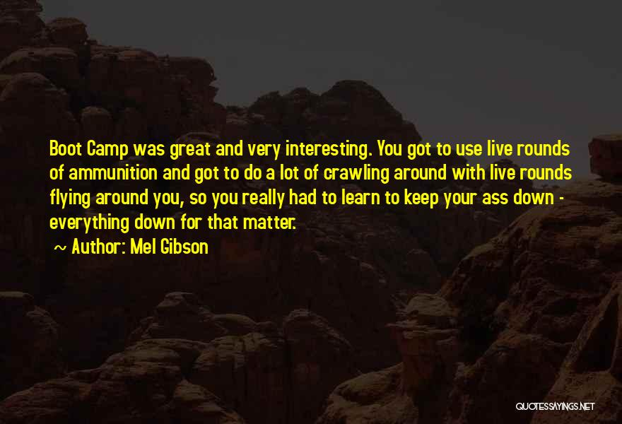 Mel Gibson Quotes 1294188