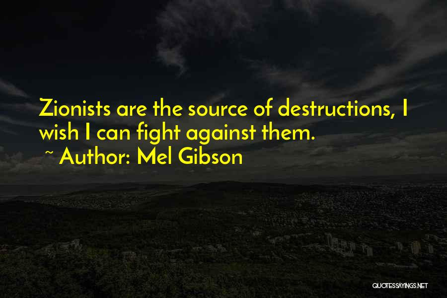 Mel Gibson Quotes 1327246