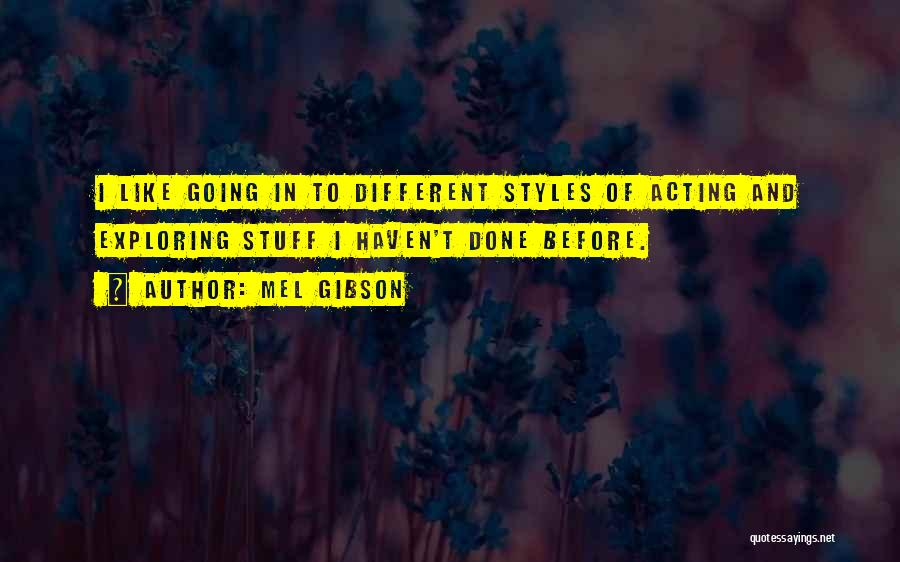 Mel Gibson Quotes 1353912