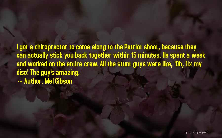 Mel Gibson Quotes 1427928