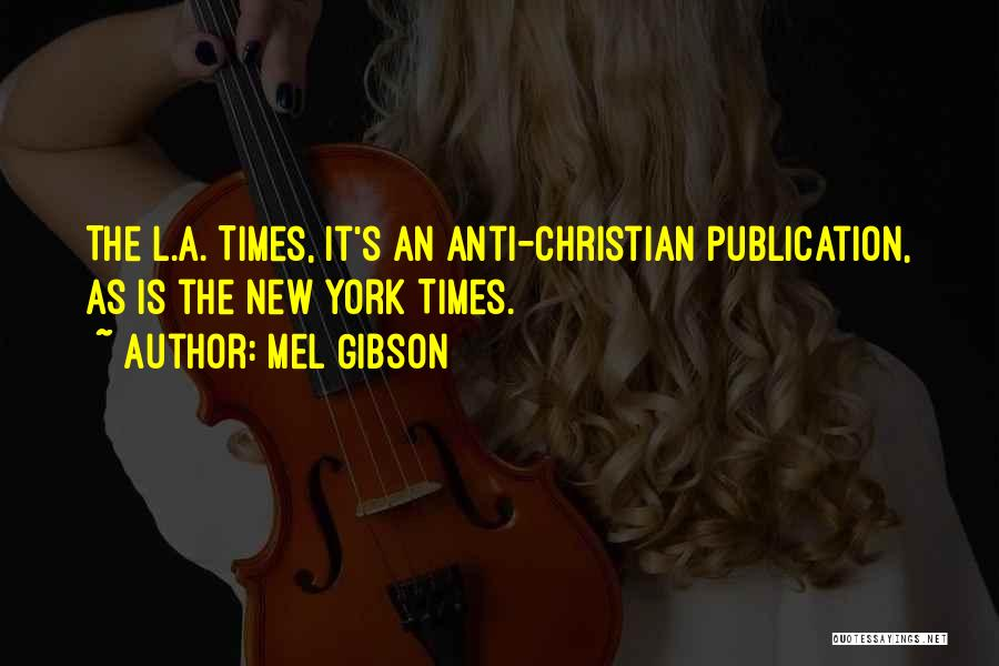 Mel Gibson Quotes 1483920