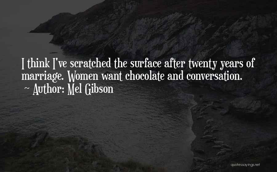 Mel Gibson Quotes 1486193