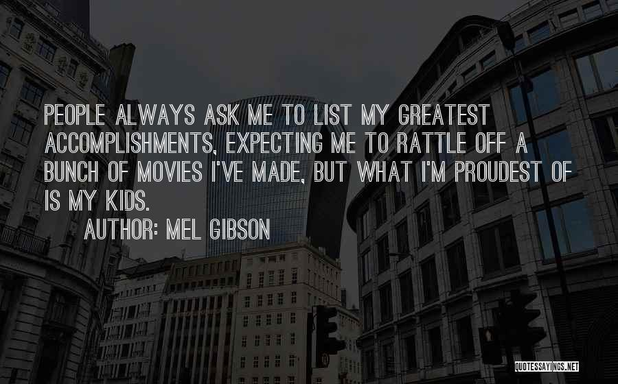 Mel Gibson Quotes 1614005