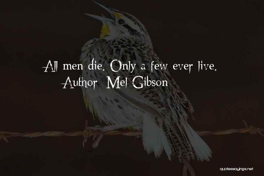Mel Gibson Quotes 1691881