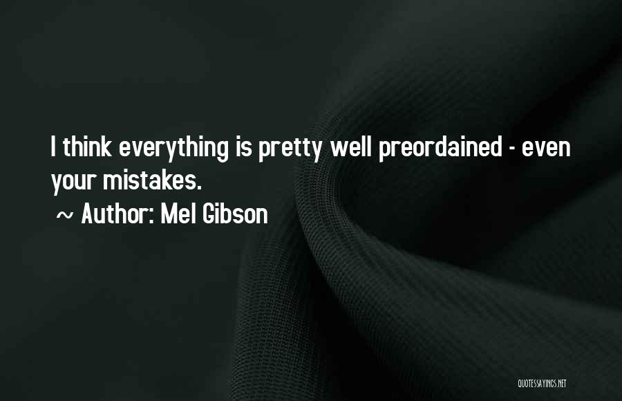 Mel Gibson Quotes 170635