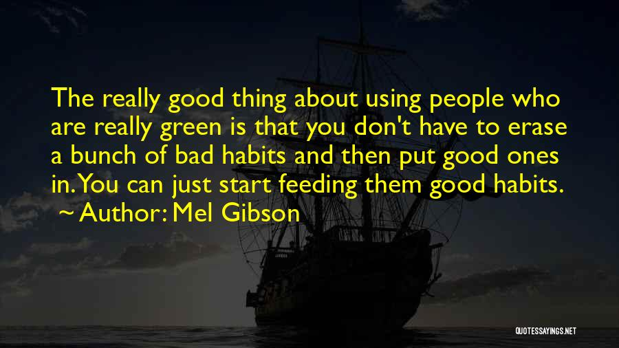 Mel Gibson Quotes 1779054
