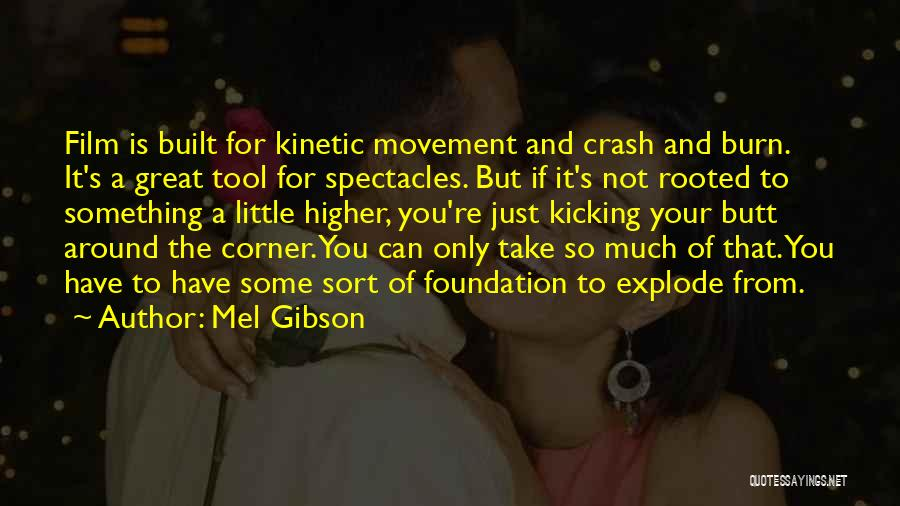 Mel Gibson Quotes 1969278