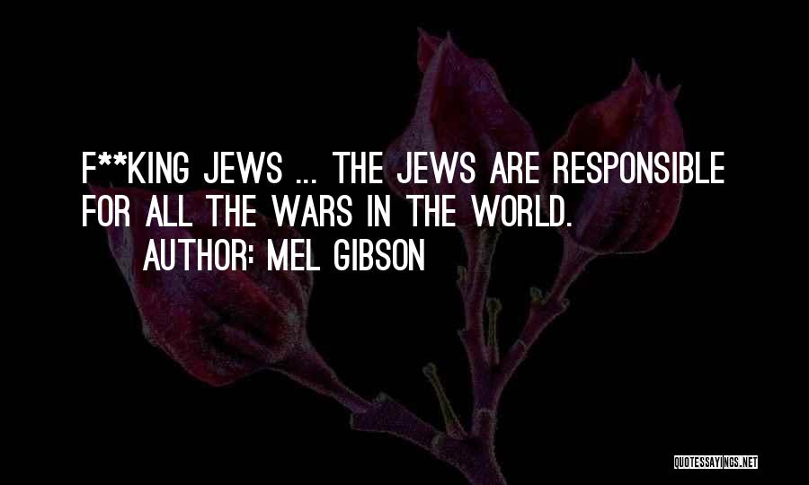 Mel Gibson Quotes 2163685