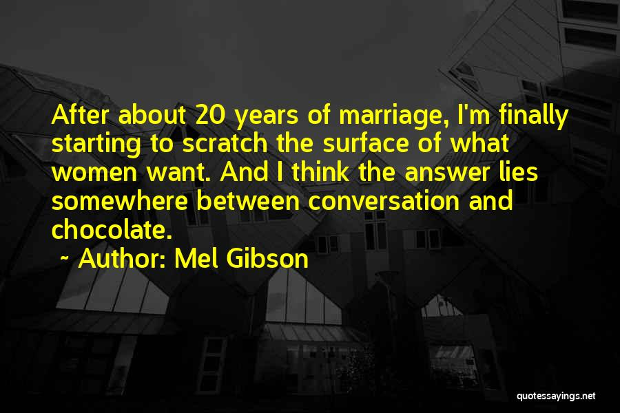 Mel Gibson Quotes 467904