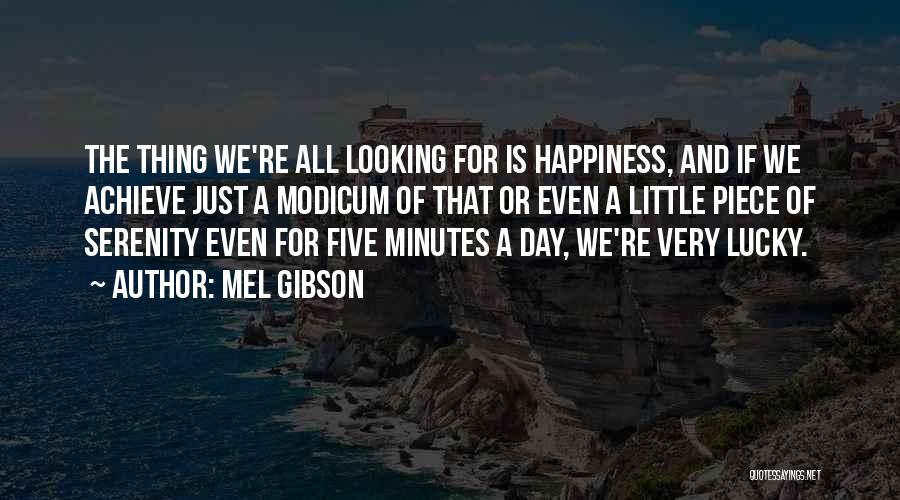 Mel Gibson Quotes 745487