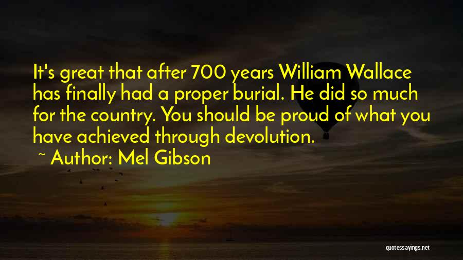 Mel Gibson Quotes 755308