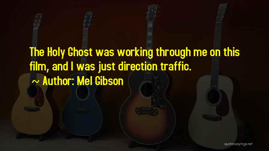 Mel Gibson Quotes 834874