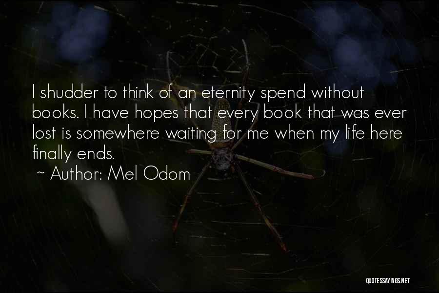 Mel Odom Quotes 505599