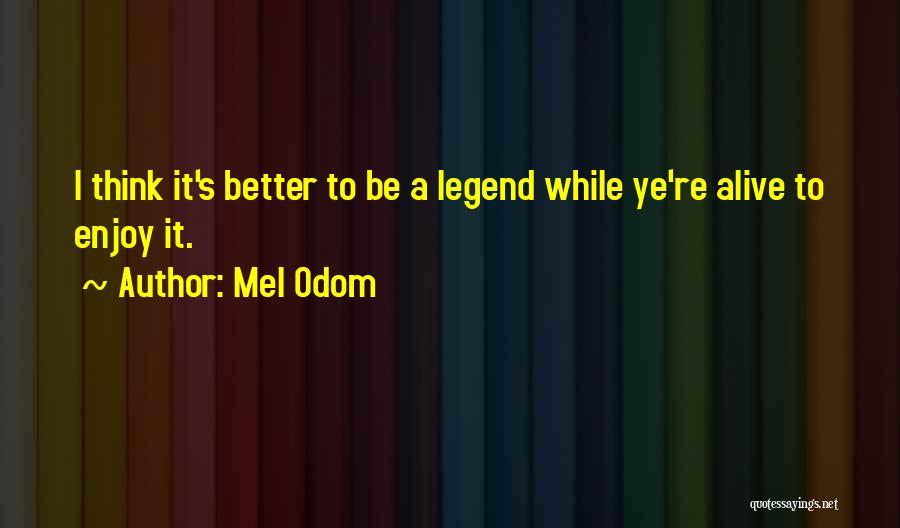 Mel Odom Quotes 608522