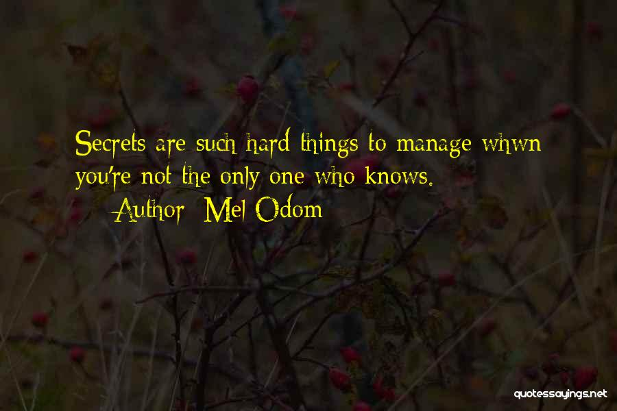 Mel Odom Quotes 666018