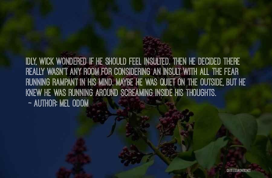 Mel Odom Quotes 855303