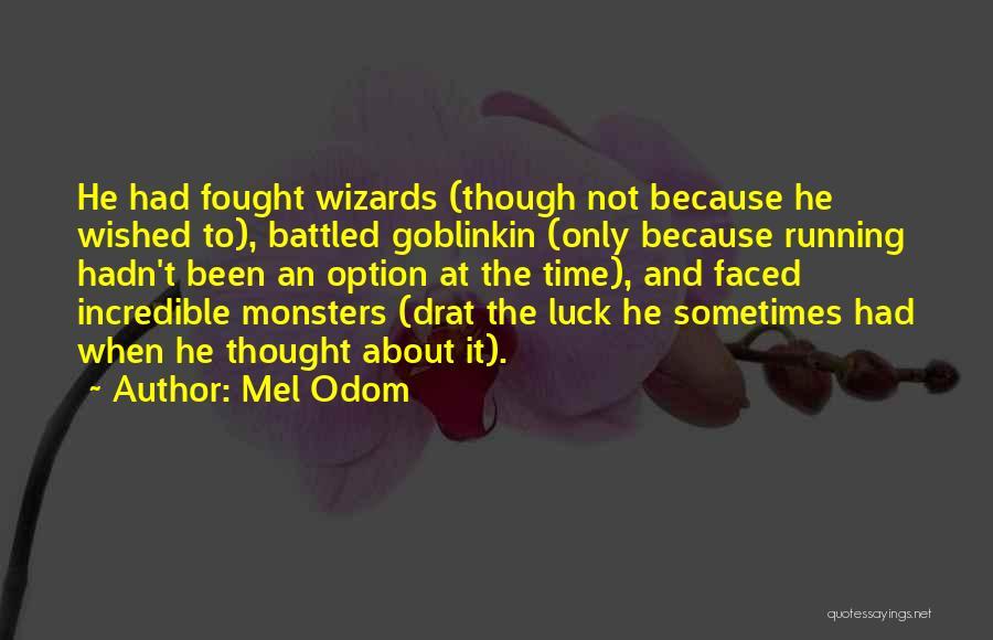 Mel Odom Quotes 898678
