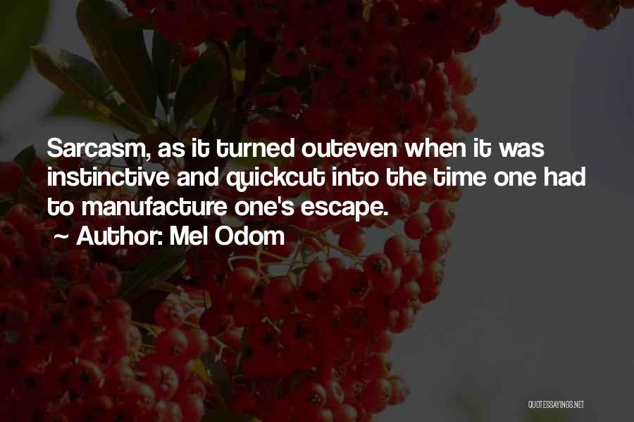 Mel Odom Quotes 912865