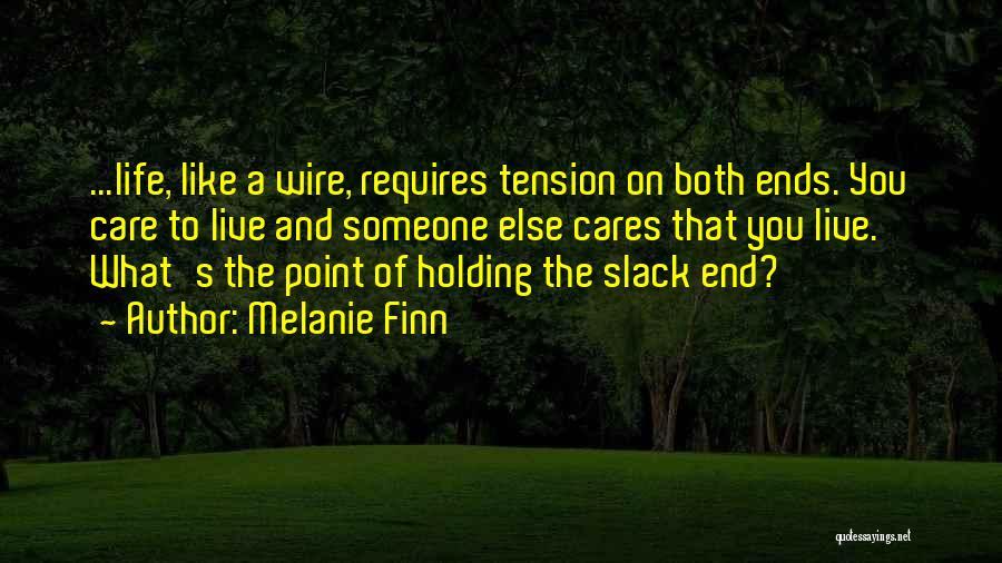 Melanie Finn Quotes 1587287