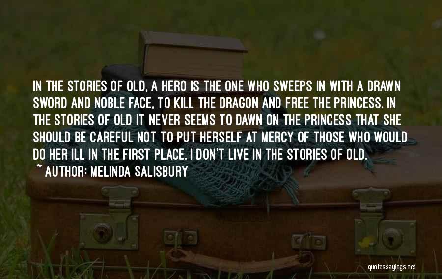 Melinda Salisbury Quotes 1255133