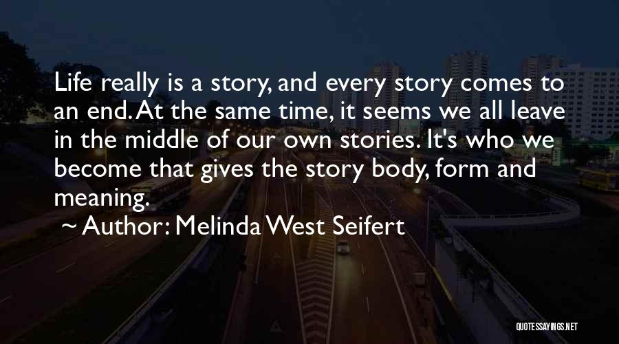 Melinda West Seifert Quotes 2052699