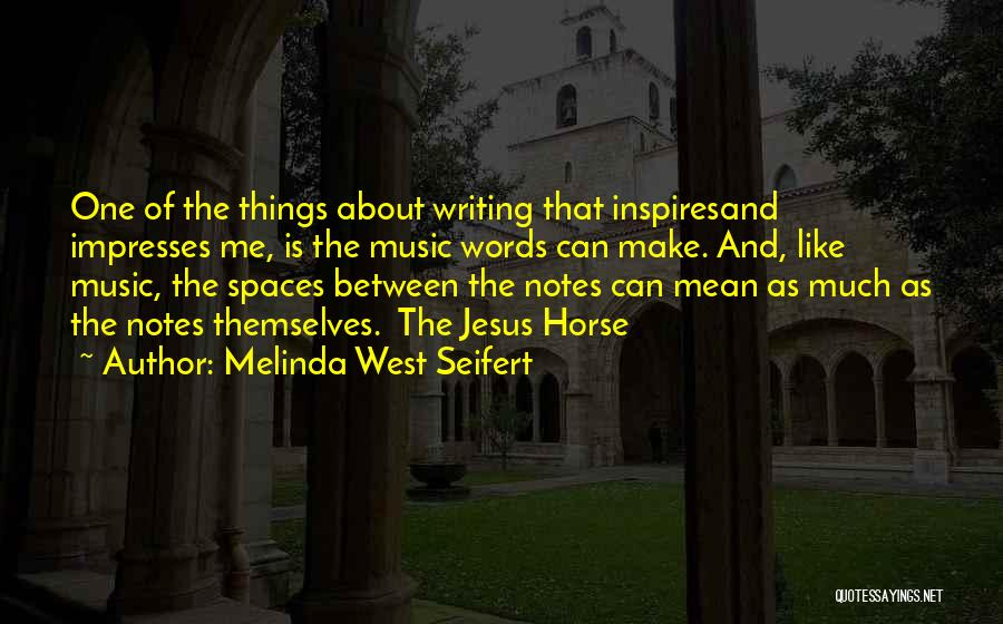 Melinda West Seifert Quotes 558642