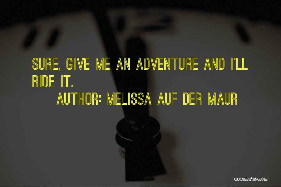 Melissa Auf Der Maur Quotes 249882