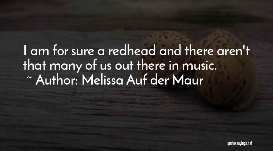 Melissa Auf Der Maur Quotes 370591