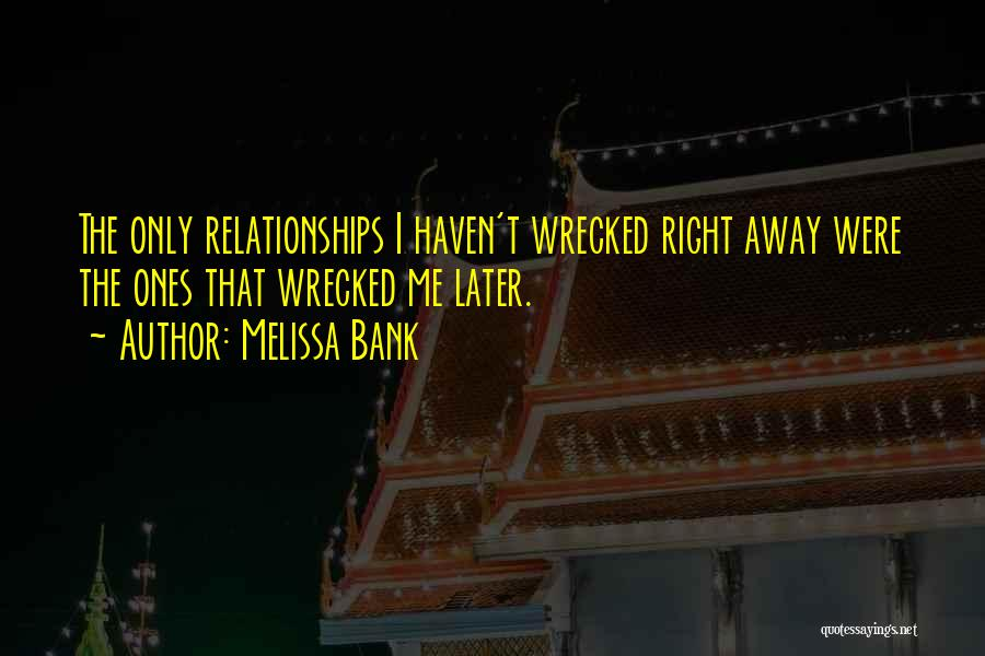 Melissa Cox Quotes By Melissa Bank