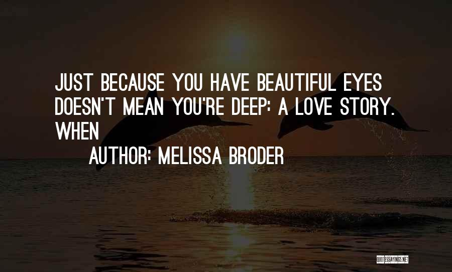 Melissa Cox Quotes By Melissa Broder