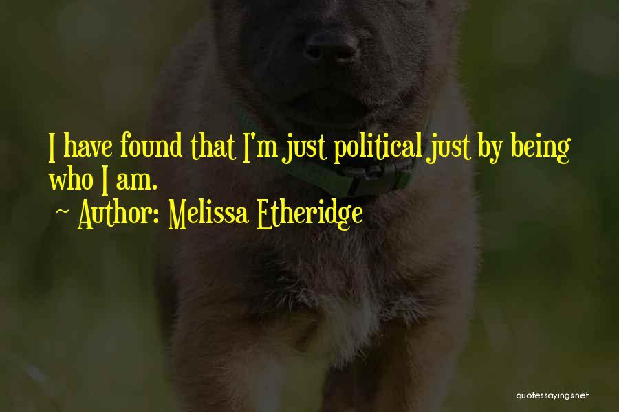 Melissa Cox Quotes By Melissa Etheridge