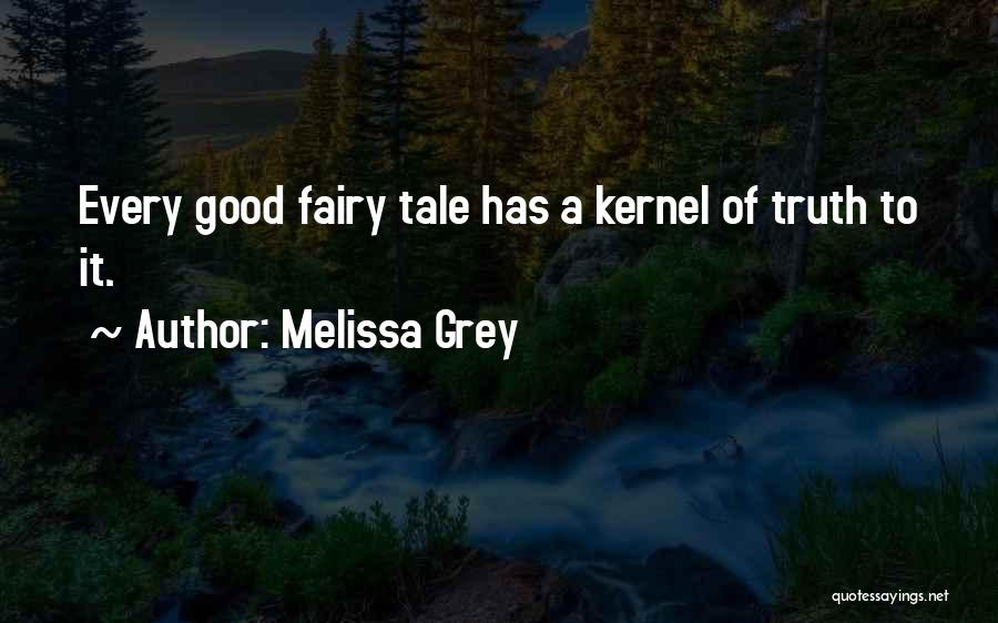 Melissa Cox Quotes By Melissa Grey