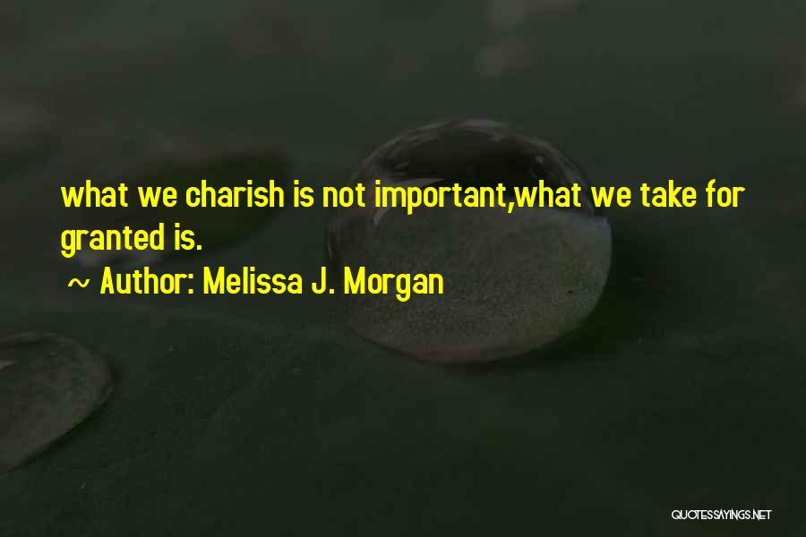 Melissa Cox Quotes By Melissa J. Morgan