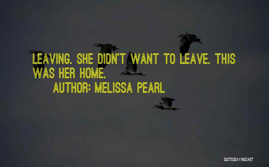 Melissa Cox Quotes By Melissa Pearl