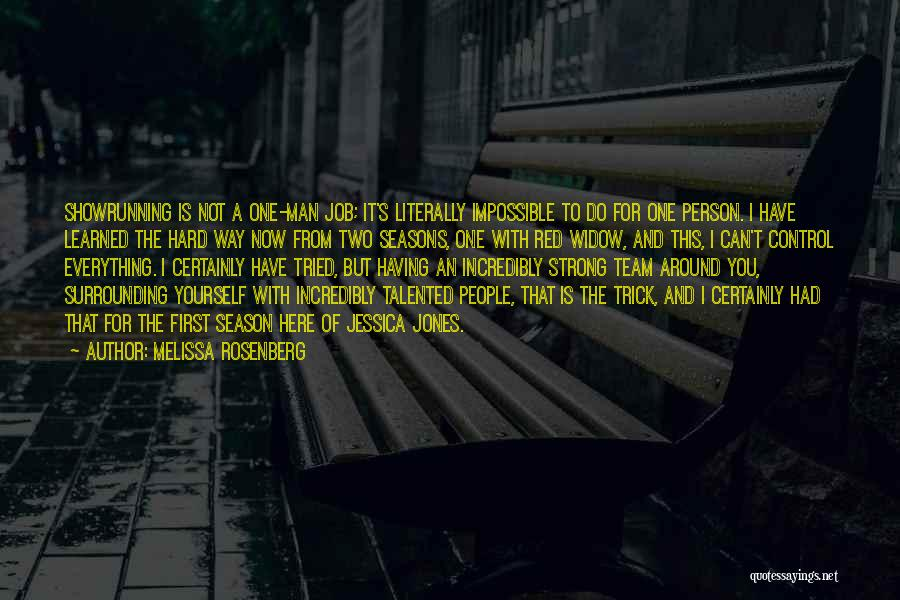 Melissa Cox Quotes By Melissa Rosenberg