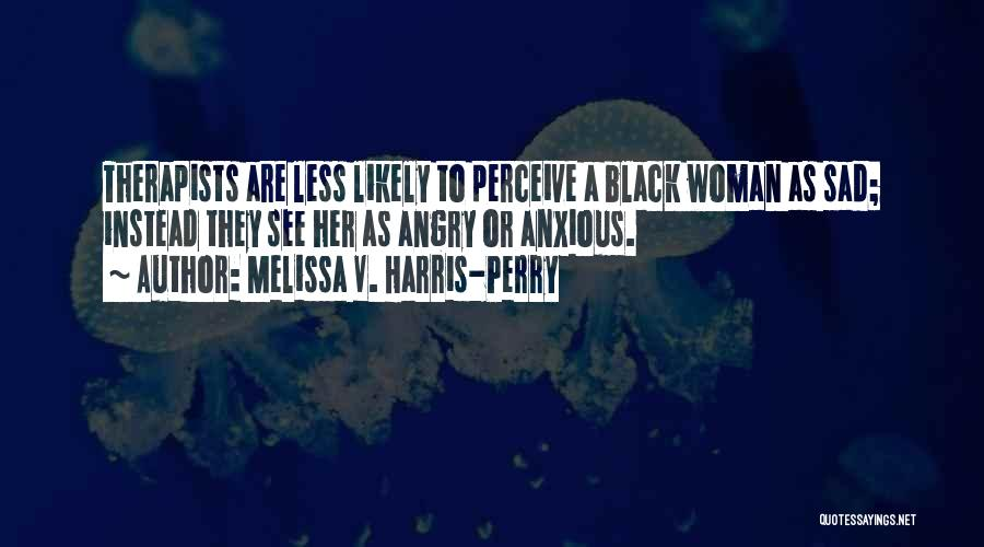 Melissa Cox Quotes By Melissa V. Harris-Perry