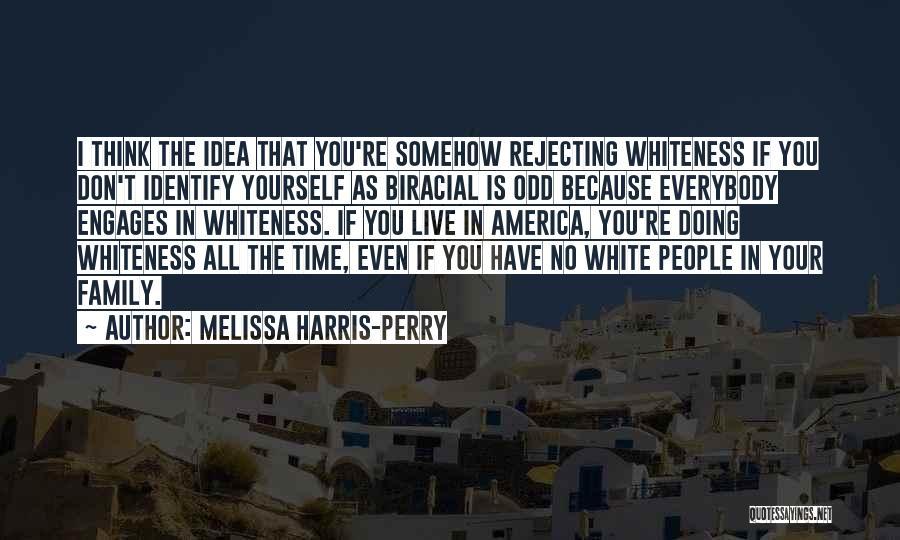 Melissa Harris-Perry Quotes 1024775