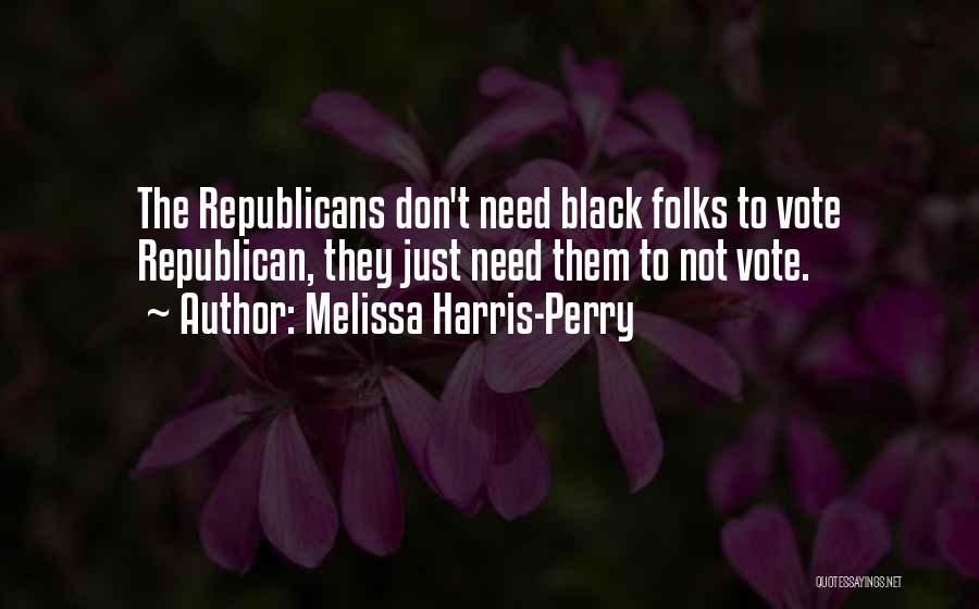 Melissa Harris-Perry Quotes 1805079