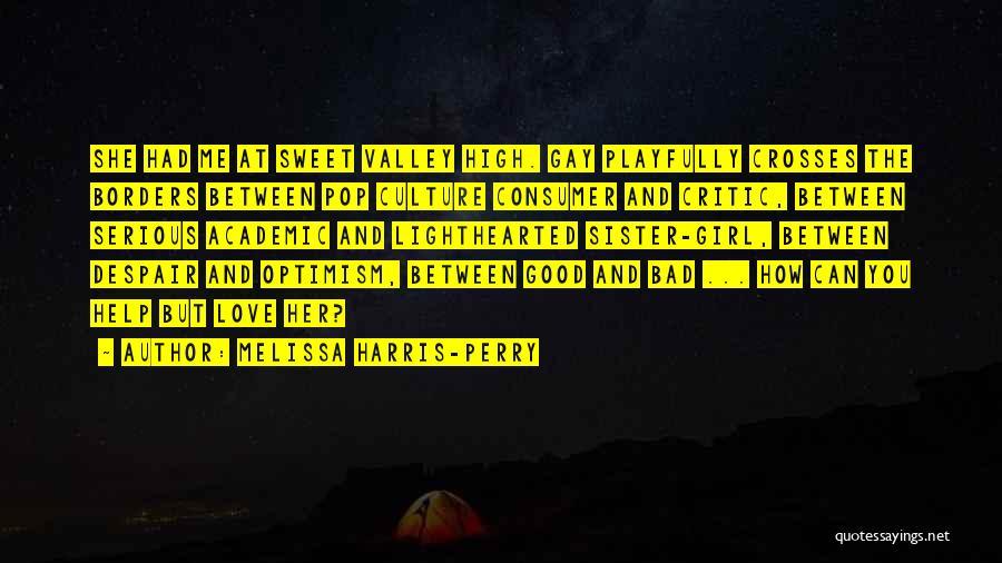 Melissa Harris-Perry Quotes 1807794