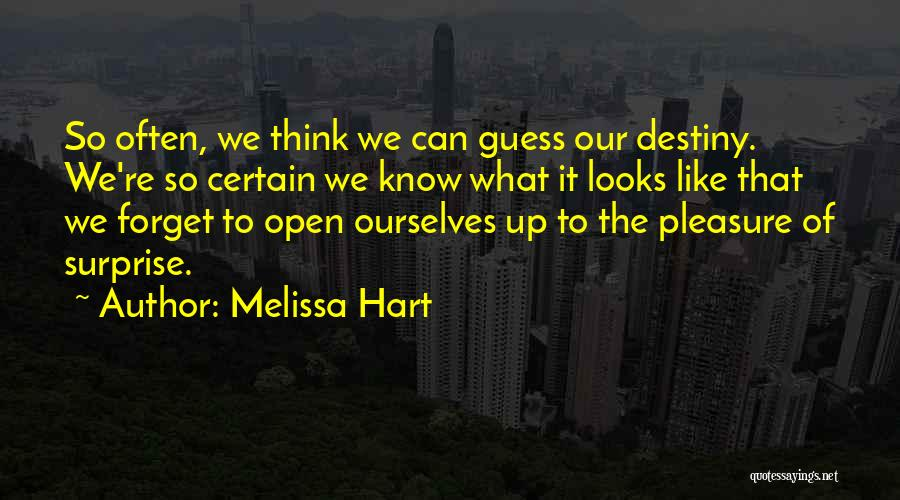 Melissa Hart Quotes 90354