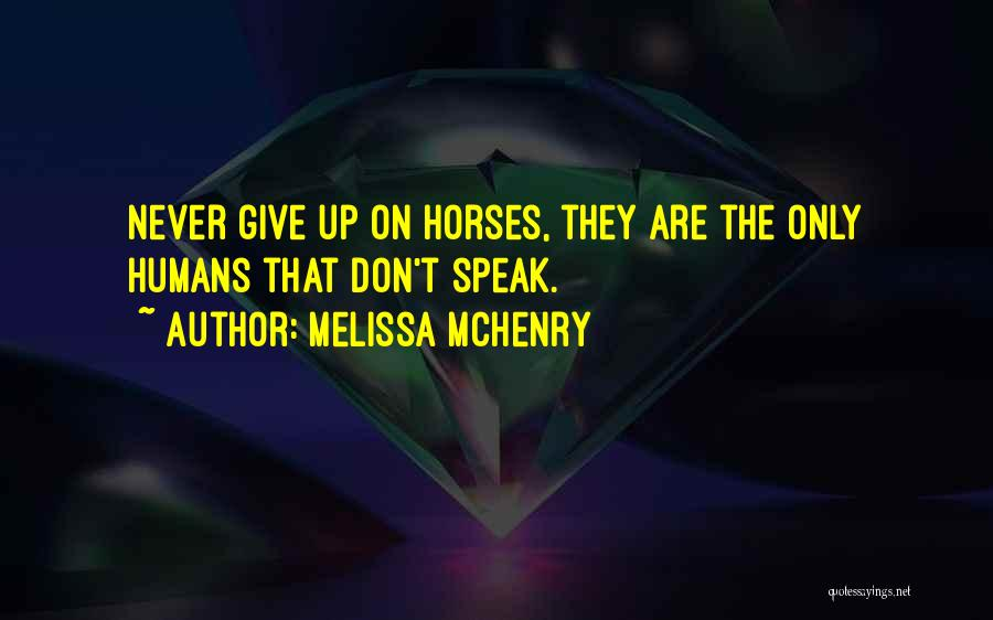Melissa McHenry Quotes 430023