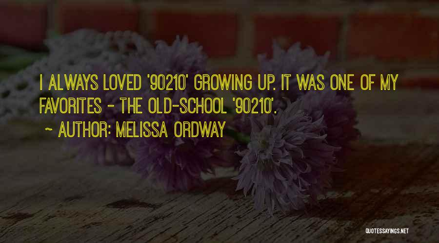 Melissa Ordway Quotes 672029